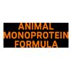 Animal monoprotein formula**